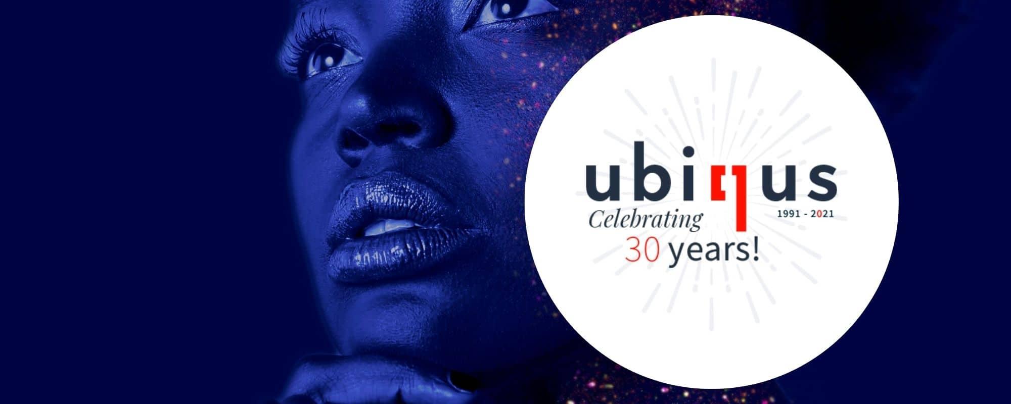 Ubiqus: celebrating 30 years!